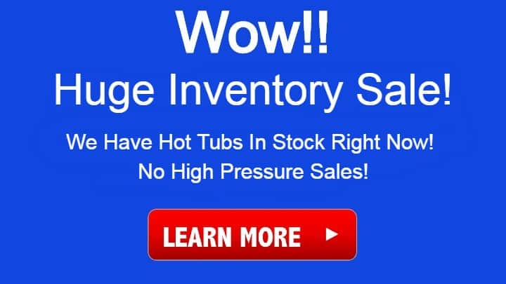 Huge hot tub inventory sale